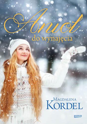 Anioł do wynajęcia - Magdalena Kordel | okładka