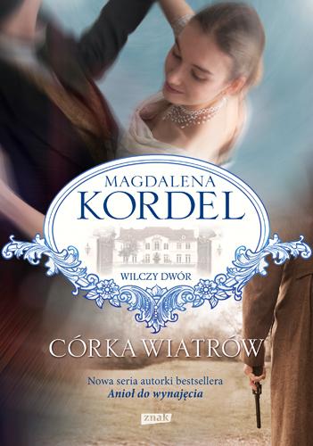 Córka wiatrów - Magdalena Kordel | okładka