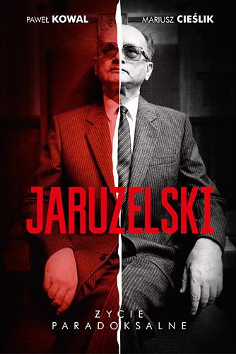 Jaruzelski: Życie paradoksalne