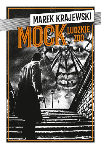 MOCK. Ludzkie zoo - Marek Krajewski | okładka