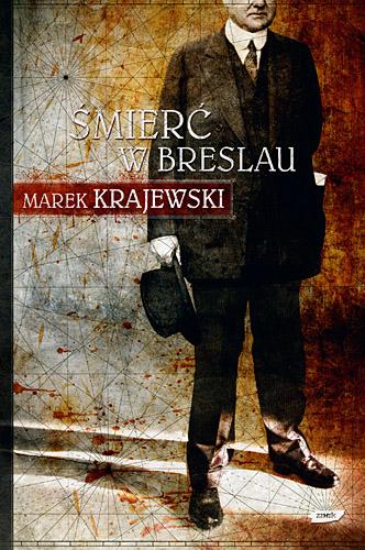 Śmierć w Breslau - Marek Krajewski  | okładka