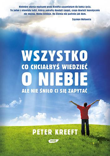 Wszystko co chciałbyś wiedzieć o niebie  - Peter Kreeft  | okładka