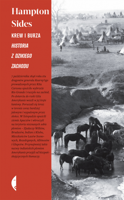 Krew i burza. Historia z Dzikiego Zachodu - Hampton Sides | okładka