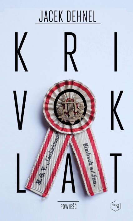 Krivoklat - Jacek Dehnel | okładka
