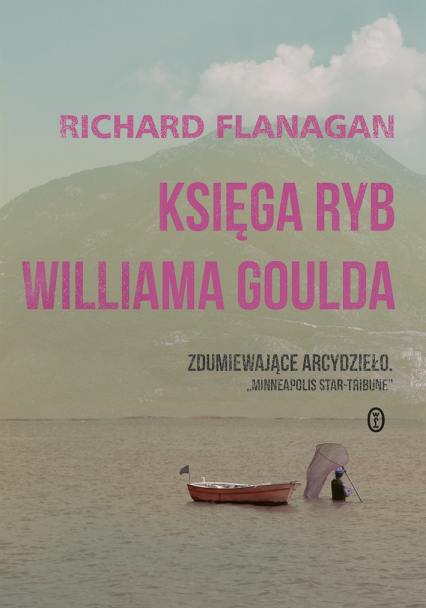 Księga ryb Williama Goulda - Richard Flanagan | okładka