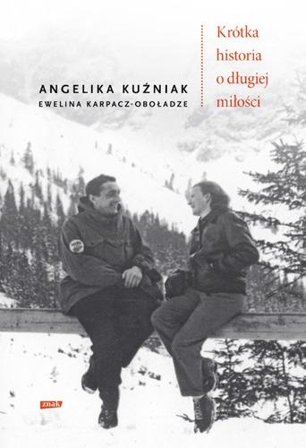 Krótka historia o długiej miłości - Angelika Kuźniak, Ewelina Karpacz-Oboładze | okładka