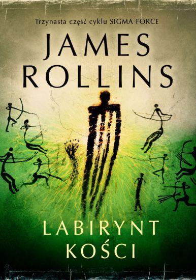 Labirynt kości - James Rollins | okładka