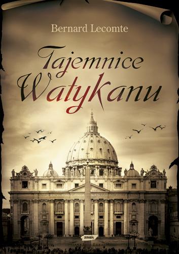 Tajemnice Watykanu - Bernard Lecomte  | okładka