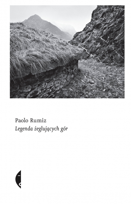 Legenda żeglujących gór - Paolo Rumiz | okładka