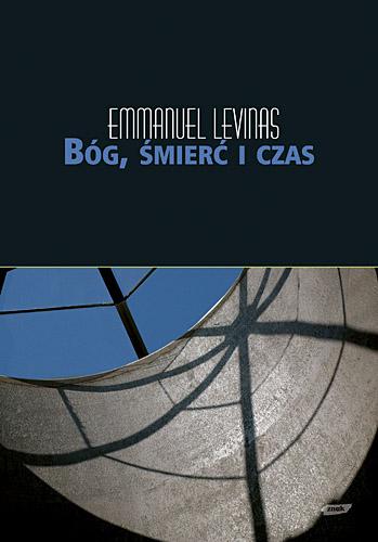 Bóg, śmierć i czas - Emmanuel Lévinas  | okładka
