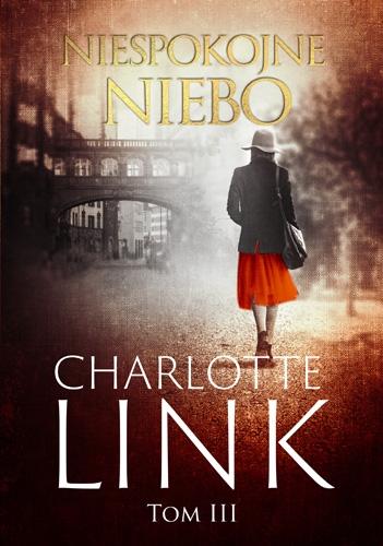 Niespokojne niebo - Charlotte Link | okładka