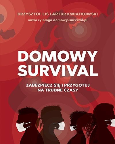 Domowy survival (wyd. 2020) - Lis Krzysztof, Kwiatkowski Artur | okładka