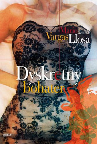 Dyskretny bohater - Mario Vargas Llosa  | okładka