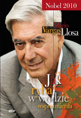 Jak ryba w wodzie - Mario Vargas Llosa  | okładka