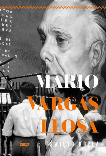 Święto Kozła - Mario Vargas Llosa  | okładka