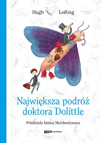 Największa podróż doktora Dolittle - Hugh Lofting | okładka