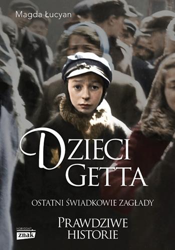 Dzieci Getta - Łucyan Magda | okładka