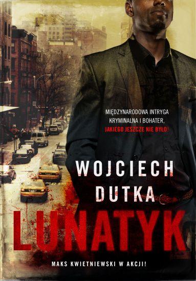 Lunatyk - Wojciech Dutka   okładka