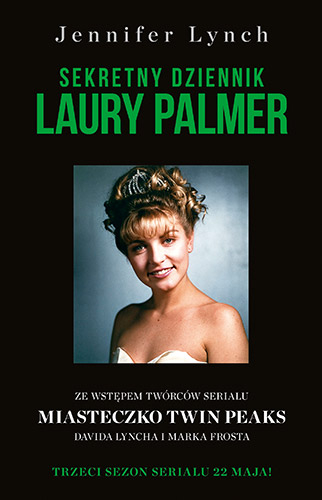 Sekretny dziennik Laury Palmer - Jennifer Lynch | okładka