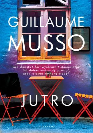 Jutro - Guillaume Musso   okładka