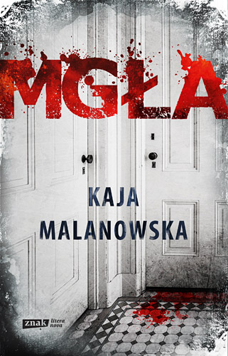 Mgła - Kaja Malanowska | okładka