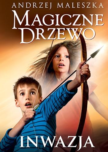 Magiczne Drzewo. Inwazja (wyd. 2020) - Maleszka Andrzej | okładka