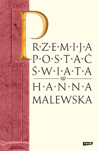 Przemija postać świata - Hanna Malewska  | okładka