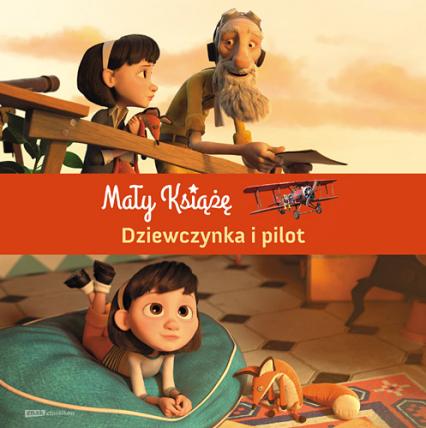 Mały Książę. Dziewczynka i pilot -  zbiorowy | okładka