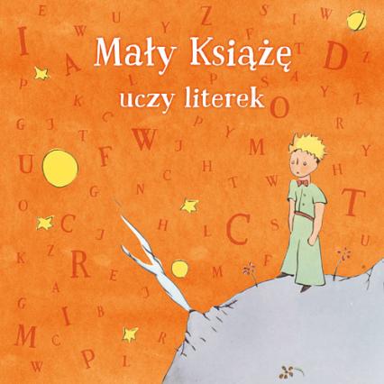 Mały Książę uczy literek - Opracowanie Zbiorowe | okładka