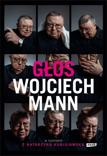 Głos. Wojciech Mann w rozmowie z Katarzyną Kubisiowską - Mann Wojciech | okładka