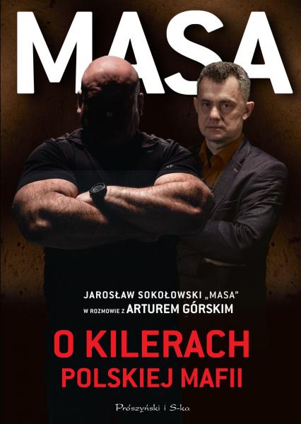 Masa o kilerach polskiej mafii - Artur Górski, Jarosław Sokołowski | okładka