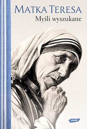 Myśli wyszukane -   Matka Teresa z Kalkuty  | okładka