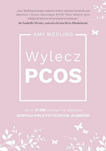 Wylecz PCOS. - Amy Medling  | okładka