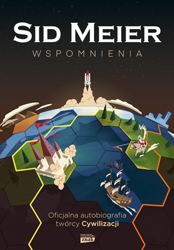 Sid Meier przedstawia: Wspomnienia!  - Meyer Sid   okładka