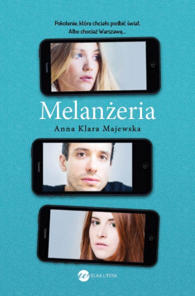 Melanżeria - Majewska Anna Klara | okładka