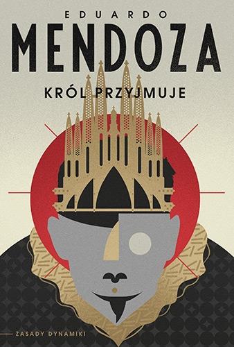 Król przyjmuje - Eduardo Mendoza | okładka