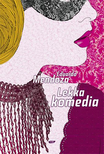 Lekka komedia - Eduardo Mendoza  | okładka