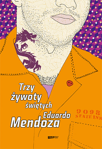 Trzy żywoty świętych - Eduardo Mendoza  | okładka