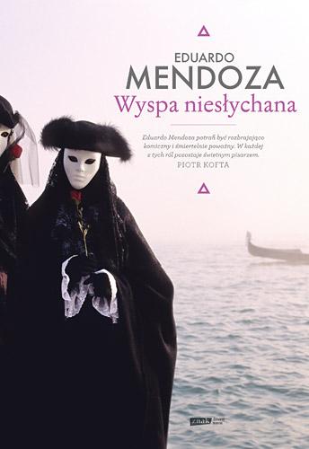 Wyspa niesłychana - Eduardo Mendoza  | okładka