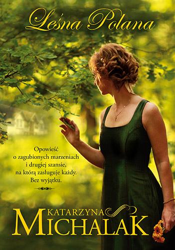 Leśna polana - Katarzyna Michalak | okładka