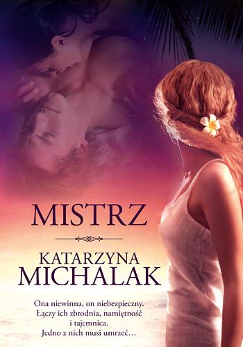 Mistrz - Katarzyna Michalak | okładka