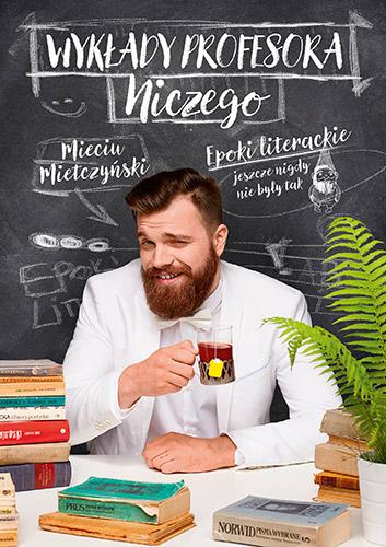 Wykłady profesora Niczego - Mieciu Mietczyński | okładka