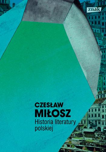 Historia literatury polskiej _ dzieła 2015 - Miłosz Czesław | okładka