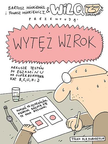 Wytęż wzrok. Wilq Superbohater - Bartosz Minkiewicz, Tomasz Minkiewicz | okładka