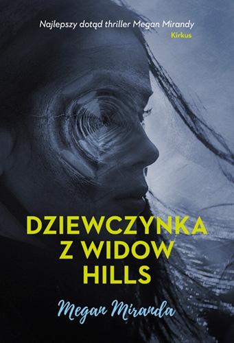 Dziewczynka z Widow Hills  - Miranda Megan | okładka