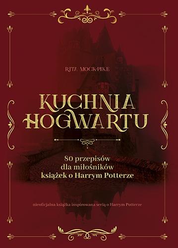 Kuchnia Hogwartu  - Mock Pike Rita | okładka