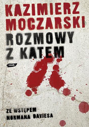 Rozmowy z katem - Kazimierz Moczarski  | okładka