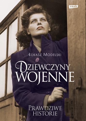 Dziewczyny wojenne - Łukasz Modelski  | okładka
