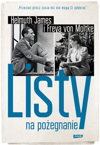 Listy na pożegnanie - Helmut James von Moltke | okładka
