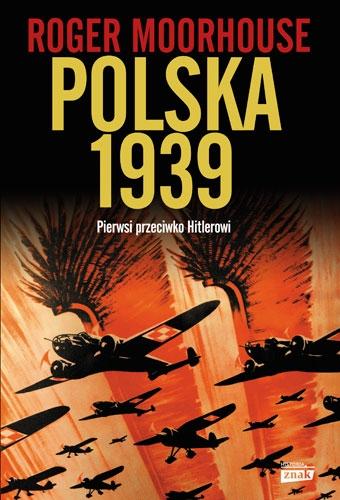 Polska 1939 - Roger Moorhouse | okładka